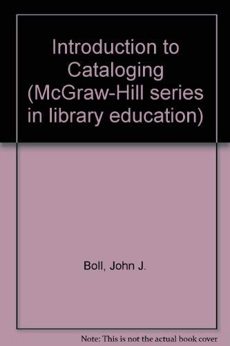 9780070064126: Introduction to Cataloging (McGraw-Hill series in library education)