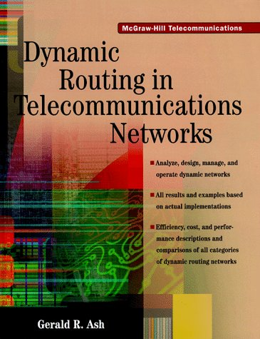 9780070064140: DYNAMIC ROUTING IN TELECOMMUNICATIONS NETWORKS (Mcgraw-hill telecommunications)