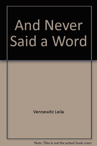 9780070064218: And Never Said a Word
