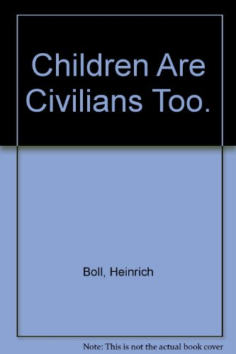 9780070064300: Children Are Civilians Too.