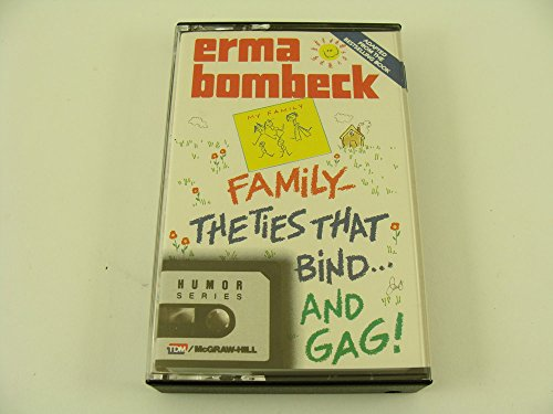 9780070064676: Family-The Ties That Bind...and Gag