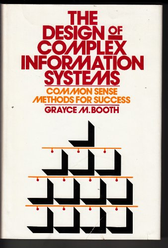 9780070065062: Design of Complex Information Systems: Common Sense Methods for Success