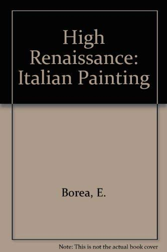9780070065154: The High Renaissance Italian Painting