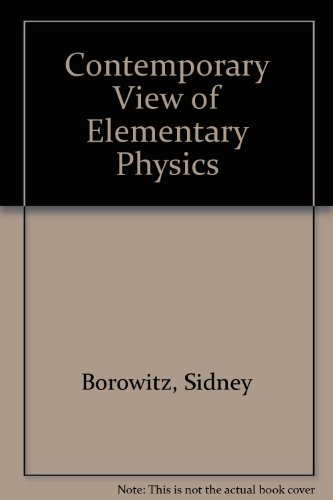 9780070065253: Contemporary View of Elementary Physics