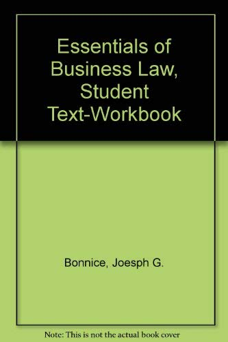 Essentials of Business Law: Joseph G. Bonnice,