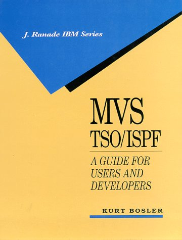 9780070065659: MVS TSO/ISPF: A Guide for Users and Developers (J.Ranade IBM)