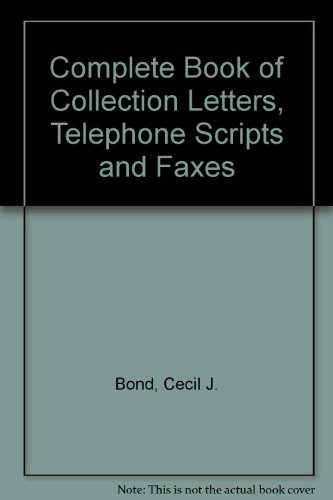 9780070066052: The Complete Book of Collection Letters, Telephone Scripts, and Faxes      and Disk