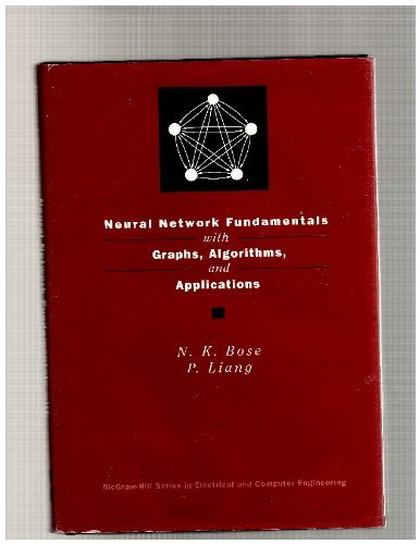 9780070066182: Neural Network Fundamentals with Graphs, Algorithms, and Applications (McGraw-Hill Series in Electrical & Computer Engineering)