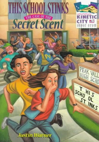 9780070066953: This School Stinks: The Case of the Secret Scent (Kinetic City Super Crew)