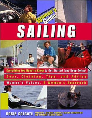 9780070067202: Sailing: A Woman's Guide (Ragged Mountain Press Woman's Guide)