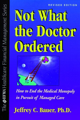 9780070067219: Not What the Doctor Ordered (Hfma Healthcare Financial Management Series)