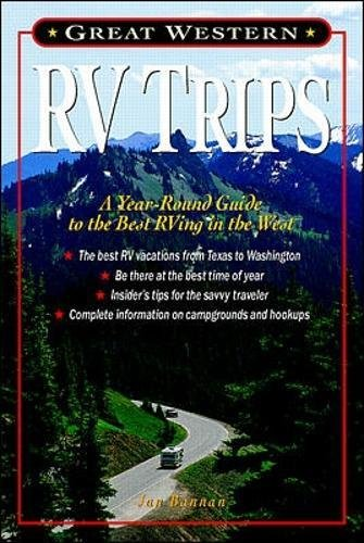 9780070067226: Great Western RV Trips: A Year-round Guide to the Best Rving in the West