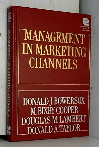 Management in Marketing Channels (Mcgraw-Hill Series in: M. Bixby Cooper;