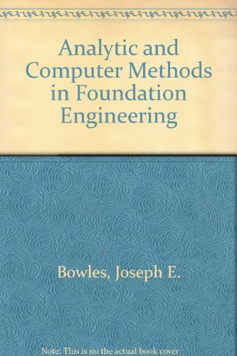 9780070067530: Analytic and Computer Methods in Foundation Engineering