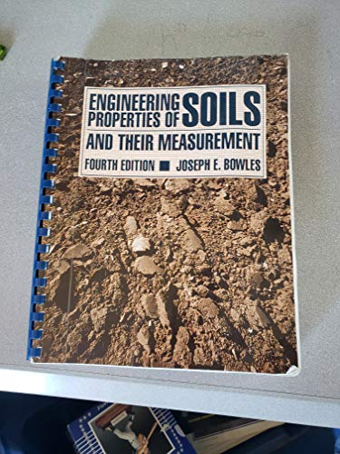 9780070067547: Engineering Properties of Soils and Their Measurement