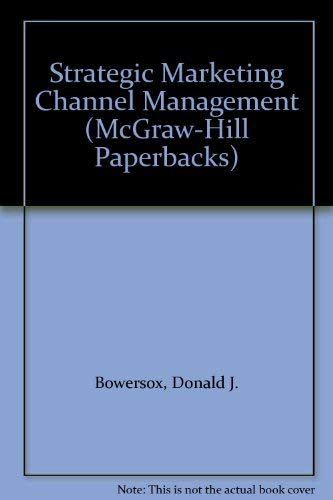 9780070067578: Strategic Marketing Channel Management (McGraw-Hill Series in Marketing)