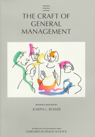Craft of General Management