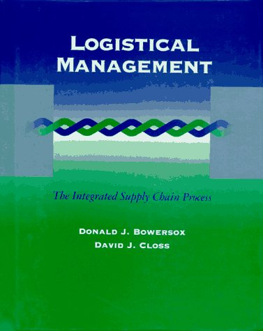 9780070068834: Logistical Management: The Integrated Supply Chain Process