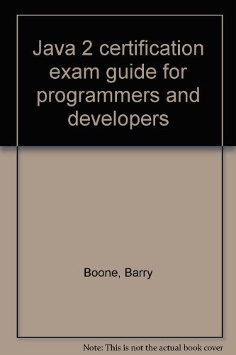9780070068872: Java 2 certification exam guide for programmers and developers