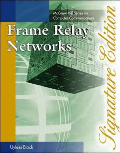 9780070068902: Frame Relay Networks (Signature Editions)