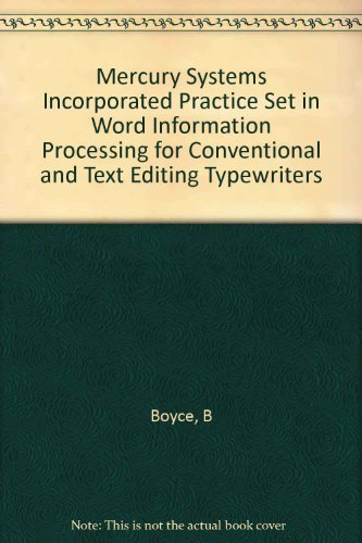 9780070069015: Mercury Systems Incorporated Practice Set in Word Information Processing for Conventional and Text Editing Typewriters