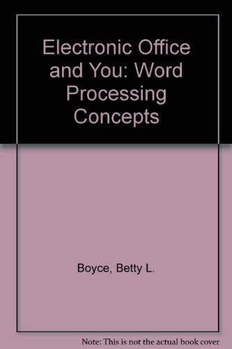 9780070069213: Word Processing Concepts (Electronic Office and You)