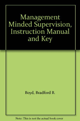 9780070069428: Management Minded Supervision, Instruction Manual and Key