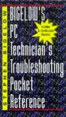 9780070069886: Bigelow's PC Technician's Troubleshooting Pocket Reference