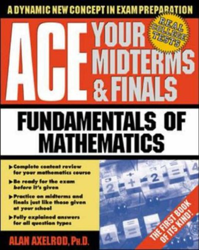9780070070080: Ace Your Midterms & Finals: Fundamentals of Mathematics (Schaum's Midterms and Finals Series)