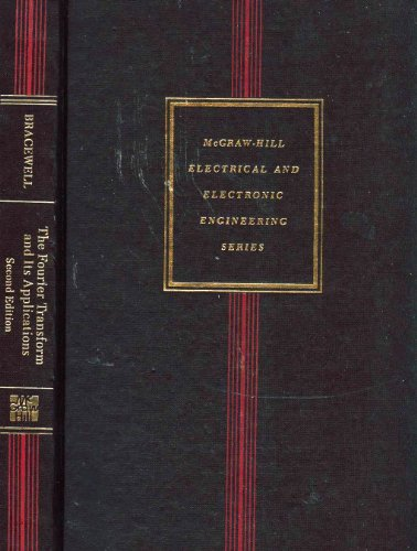 9780070070134: Fourier Transform and Its Applications, 2nd Edition (McGraw-Hill electrical and electronic engineering series)