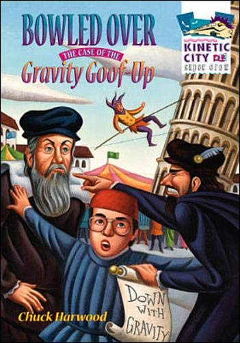 9780070070554: Bowled Over: The Case of the Gravity Goof-Up (Kinetic City Super Crew series)