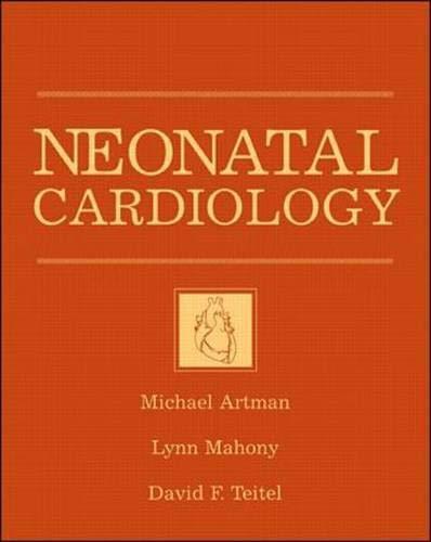 9780070070981: Neonatal Cardiology