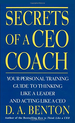 9780070071087: Secrets of A CEO Coach