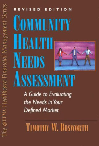 9780070071094: Community Health Needs Assessment: The Healthcare Professional's Guide to Evaluating the Needs in Your Defined Market