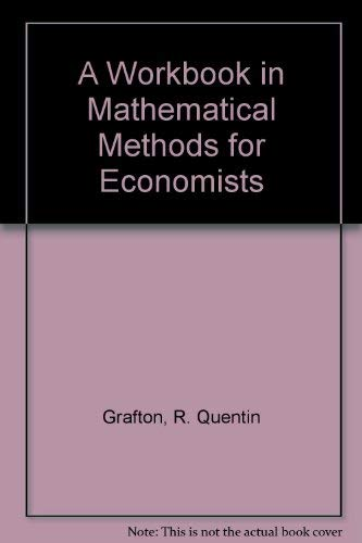 9780070071223: A Workbook in Mathematical Methods for Economists