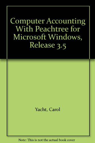 9780070071544: Computer Accounting With Peachtree for Microsoft Windows, Release 3.5