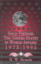 9780070071964: Since Vietnam: The United States in World Affairs, 1973-1995 (America in Crisis)