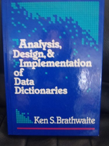 9780070072480: Analysis, Design and Implementation of Data Dictionaries