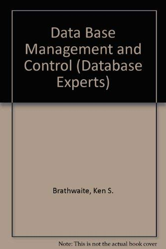 9780070072534: Database Management and Control (Database Experts' Series)