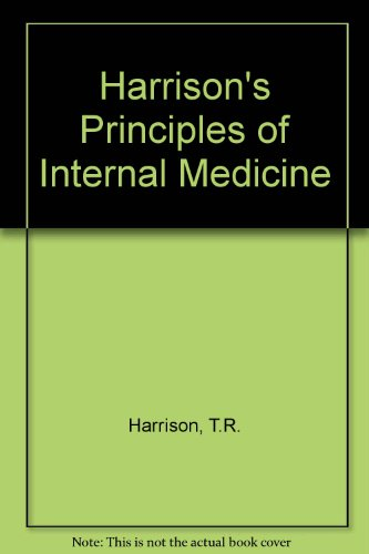 Harrison's Principles of Internal Medicine: Harrison, T.R.