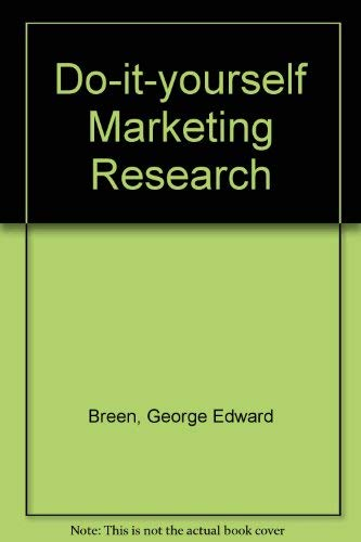 9780070074460: Do-it-yourself Marketing Research