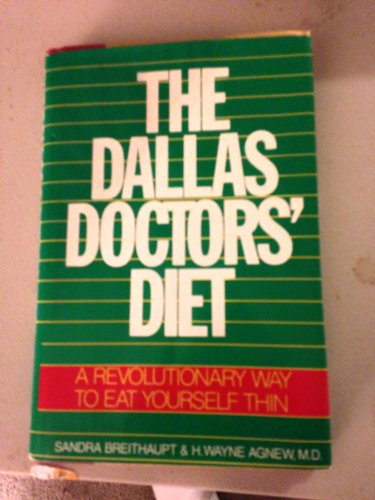 9780070074477: The Dallas Doctor's Diet