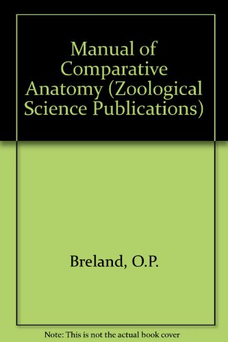 9780070074491: Manual of Comparative Anatomy (Zoological Science Publications)