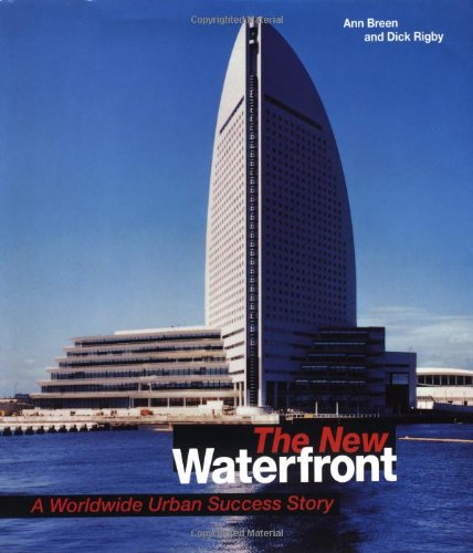 9780070074545: The New Waterfront: A Worldwide Urban Success Story