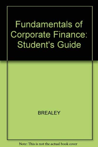 9780070074682: Fundamentals of Corporate Finance: Student's Guide