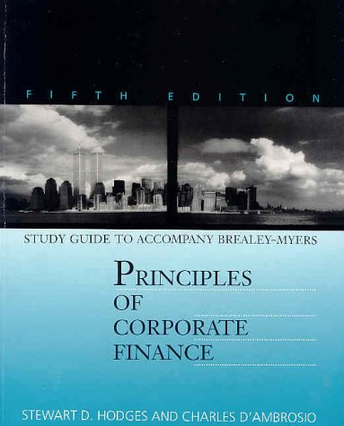 Study Guide to Accompany Principles of Corporate: Brealey, Richard A.;