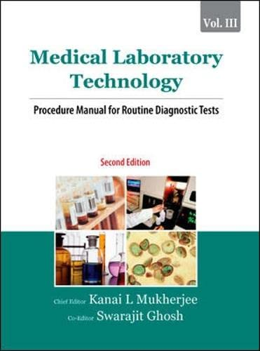 Medical Laboratory Technology, Vol. III: Procedure Manual: Kanai L. Mukherjee