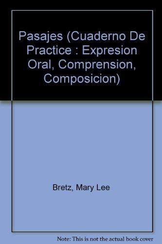9780070076693: Pasajes (Cuaderno De Practice : Expresion Oral, Comprension, Composicion)
