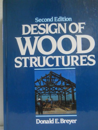 9780070076754: Design of Wood Structures