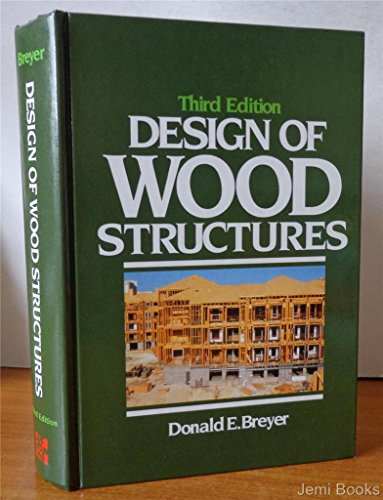 9780070076785: Design of Wood Structures